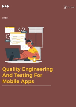 Quality Engineering and Testing for Mobile Apps
